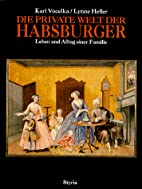 Die private Welt der Habsburger. Leben und…