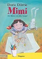 Mimi by Doris Dörrie