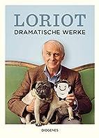 Dramatische Werke by Loriot