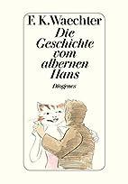 Die Geschichte vom albernen Hans by…