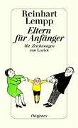 Eltern für Anfänger by Reinhart Lempp
