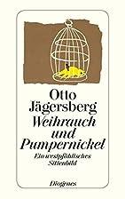 Weihrauch und Pumpernickel: Ein…