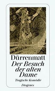Der Besuch Der Alten Dame (German Edition)…
