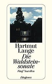 Die Waldsteinsonate. Fünf Novellen af…