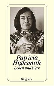 Patricia Highsmith av Franz Cavigelli