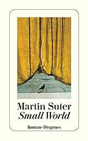 Small World. Roman af Martin Suter