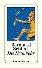 Die Heimkehr by Bernhard Schlink