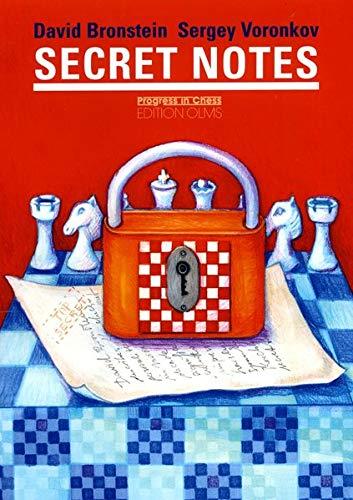 Secret Notes, Bronstein, David; Voronkov, Sergey