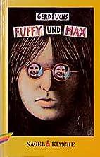 Fuffy und Max by Gerd Fuchs
