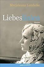 Liebeslinien : [Roman] by Marjaleena Lembcke