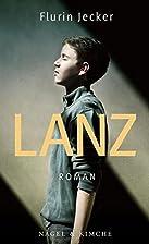 Lanz by Flurin Jecker