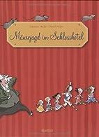 Mäusejagd im Schlosshotel by Daniel Möller