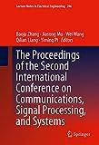 The Proceedings of the Second International Conference on Communications, Signal Processing, and Systems / edited by Baoju Zhang, Jiasong Mu, Wei Wang, Qilian Liang, Yiming Pi