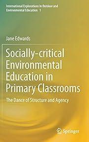 Socially-critical environmental education in…