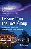 Lessons from the Local Group : A Conference in honour of David Block and Bruce Elmegreen / edited by Kenneth Freeman, Bruce Elmegreen, David Block, Matthew Woolway