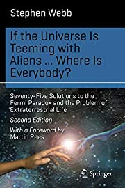 If the Universe Is Teeming with Aliens ...…