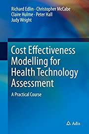 Cost effectiveness modelling for health…