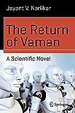 The return of Vaman : a scientific novel / Janyant V. Narlikar