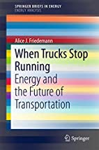 When Trucks Stop Running: Energy and the…
