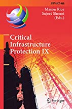 Critical Infrastructure Protection IX: 9th…