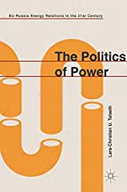 The politics of power : EU-Russia energy…