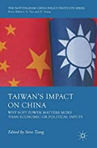 Taiwan's Impact on China: Why Soft Power…