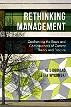 Rethinking Management: Confronting the Roots…