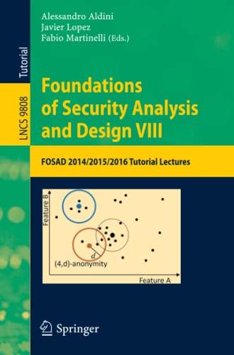 PDF] Foundations of Security Analysis and Design VIII: FOSAD 2014