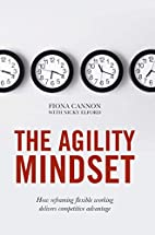 The Agility Mindset: How reframing flexible…