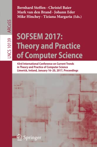 PDF] SOFSEM 2017: Theory and Practice of Computer Science: 43rd