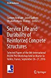 Service life and durability of reinforced concrete structures : selected papers of the 8th International RILEM PhD Workshop held in Marne-la-Vallée, France, September 26-27, 2016 / editors, Carmen Andrade, Joost Gulikers, Elisabeth Marie-Victoire