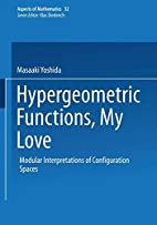 Hypergeometric functions, my love : modular…