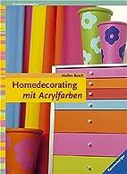 Homedecorating mit Acrylfarben by Marlies…
