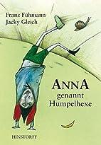 Anna, genannt Humpelhexe by Franz…