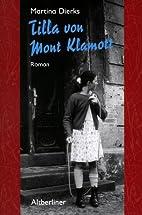 Tilla von Mont Klamott by Martina Dierks