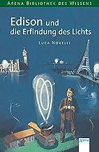 Edison und die Erfindung des Lichts by Luca…