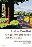 Andrea Camilleri - Die schwarze Seele des Sommers