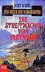 Die Streitmacht von Vastmark. Der Fluch des Nebelgeistes, Bd. 5 (Fantasy. Bastei Lübbe Taschenbücher) - Janny Wurts