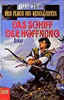 Das Schiff der Hoffnung. Der Fluch des Nebelgeistes, Bd. 6 (Fantasy. Bastei Lübbe Taschenbücher) - Janny Wurts