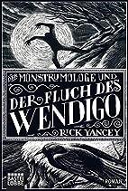 Der Monstrumologe und der Fluch des Wendigo:…