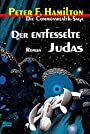 Der entfesselte Judas - Die Commonwealth-Saga -