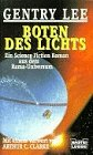 Boten des Lichts. Ein Science Fiction Roman aus dem Rama- Universum. - Gentry Lee