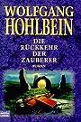 Die Rückkehr der Zauberer - Wolfgang Hohlbein