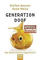 Generation Doof: Wie blöd sind wir…