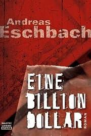 Eine Billion Dollar – tekijä: Andreas…