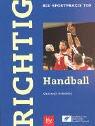 Richtig Handball by Christoph Kolodziej