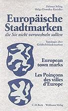 Europäische Stadtmarken: die Sie nicht…