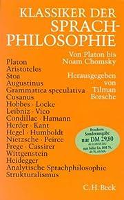 Klassiker der Sprachphilosophie : von Platon…