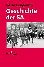 Geschichte der SA. by Peter Longerich