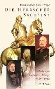 Die Herrscher Sachsens: Markgrafen,…